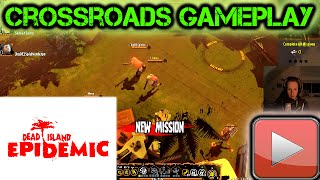 Crossroads! || ★Lets Play: Dead Island Epidemic Gameplay #004 [German / Deutsch HD]