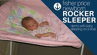 Fisher Price Newborn Rocker Sleeper Demo With Baby Sleeping On A Boat