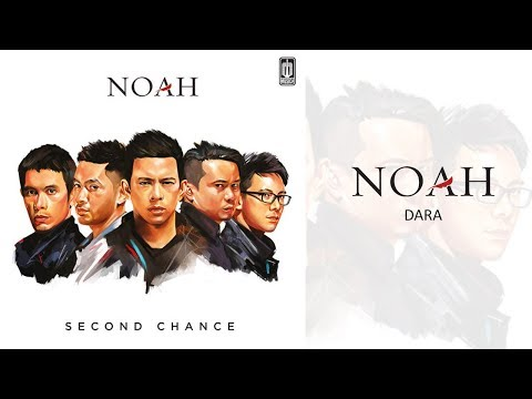 NOAH - Dara (Official Audio)