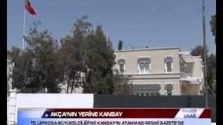 TC LEFKOŞA BÜYÜKELÇİLİĞİ'NE KANBAY'IN ATANMASI RESMİ GAZETE'DE