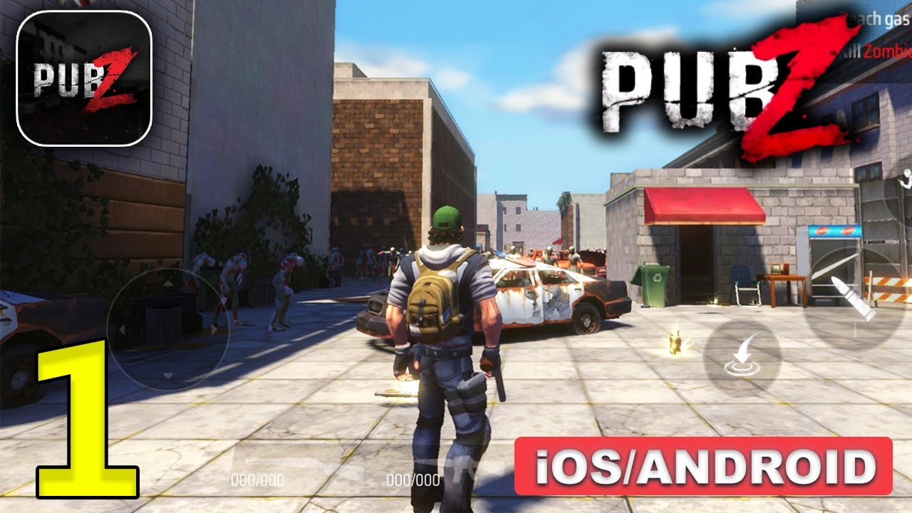 PUB-Z : PVP Hordes Gameplay (Android, iOS) - Part 1 - YouTube