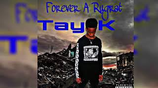 17.Tay-K(Daytona Boyz) - Drift