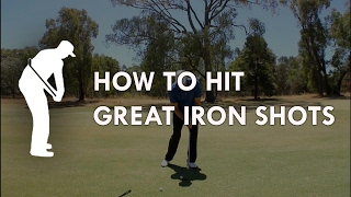 How to hit great iron shots - Golf Instruction by Craig Hanson