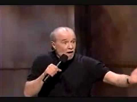 George Carlin - Maybe it's not the politicians who suck?