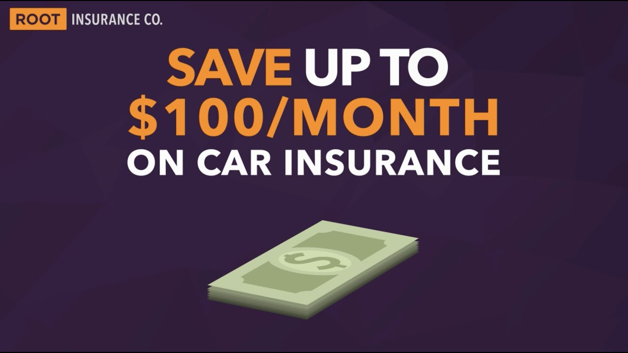 How To Save Up To 100 Month On Car Insurance With Root Insurance