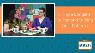 503: Hiring a Longarm Quilter and Writing Quilt Patterns