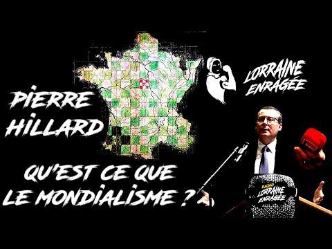 Lorraine Enragée- Le Pilote, Avec Pierre Hillard, Sur Le Mondialisme