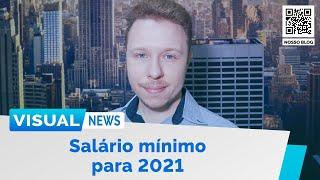SALÁRIO MÍNIMO PARA 2021   Visual News (02/09/2020)