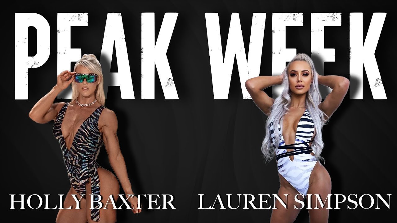 Secrets to a Successful Peak Week with Holly Baxter and Lauren Simpson