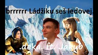 .deka. ft. Jakub - Gay sex u ohně z cigánů