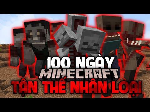 100 Sinh tồn Last days of humanity trong Minecraft