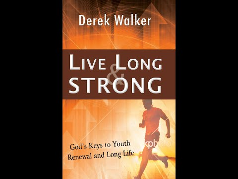 Book Presentation: 'Live Long and Strong' by Derek Walker