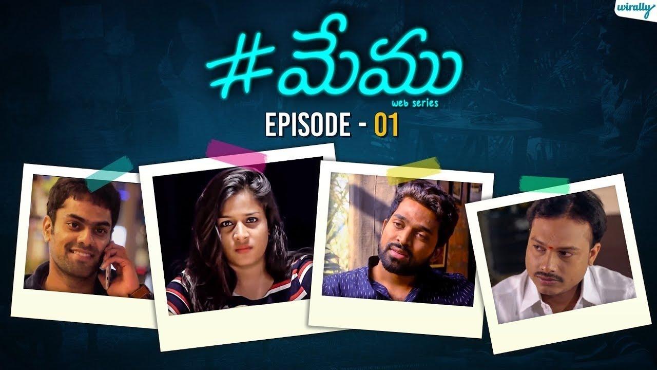 Memu - Telugu Web Series | Episode 1 | Wirally Originals