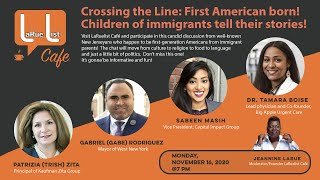 Crossing the Line: First American born!  Children of immigrants tell their stories!!!