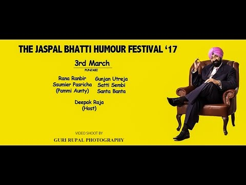 LIVE SHOW 2017  !!  THE JASPAL BATTI HUMOUR FESTIVAL !! CHANDIGARH