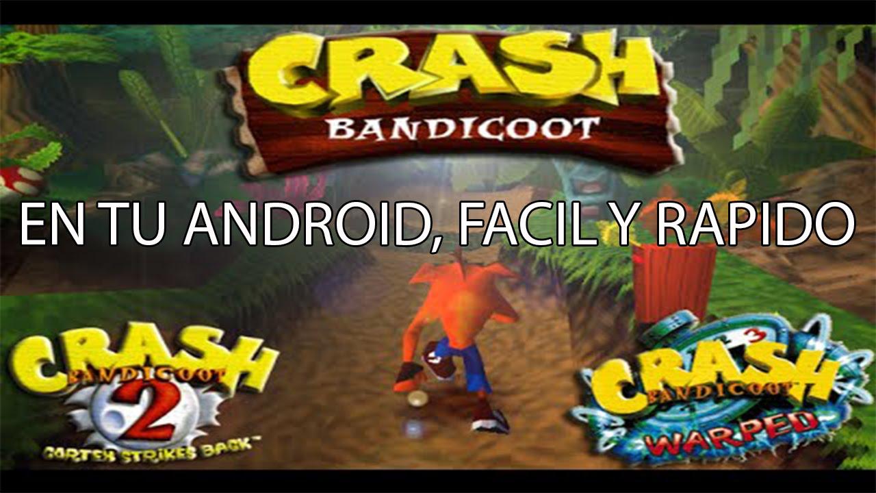 crash bandicoot 1 2 3 en android emulador epsxe tutorial 2015