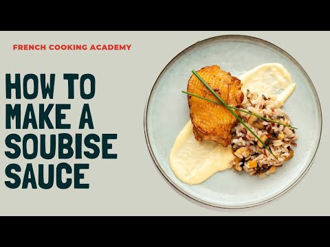 How to make sauce soubise from scratch (white onion sauce)