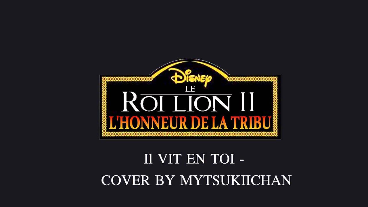 Download Le Roi Lion 2 - L'Honneur De La Tribu Fandub Complet - Il Vit En Toi (Version 2)