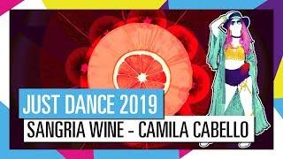 SANGRIA WINE - PHARRELL WILLIAMS x CAMILA CABELLO / JUST DANCE 2019