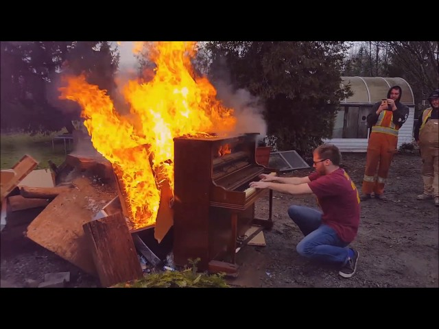 Playing the Burning Piano