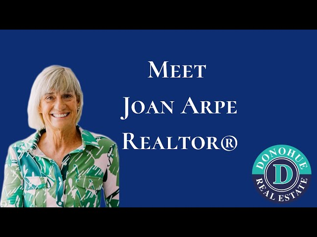 Meet Joan Arpe, Realtor® with Donohue Real Estate