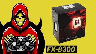 AMD FX-8300 Test in 7 Games (2019)