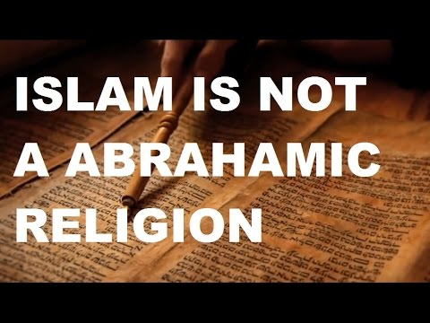 the quran proven wrong islam is not a abrahamic religion youtube. Black Bedroom Furniture Sets. Home Design Ideas