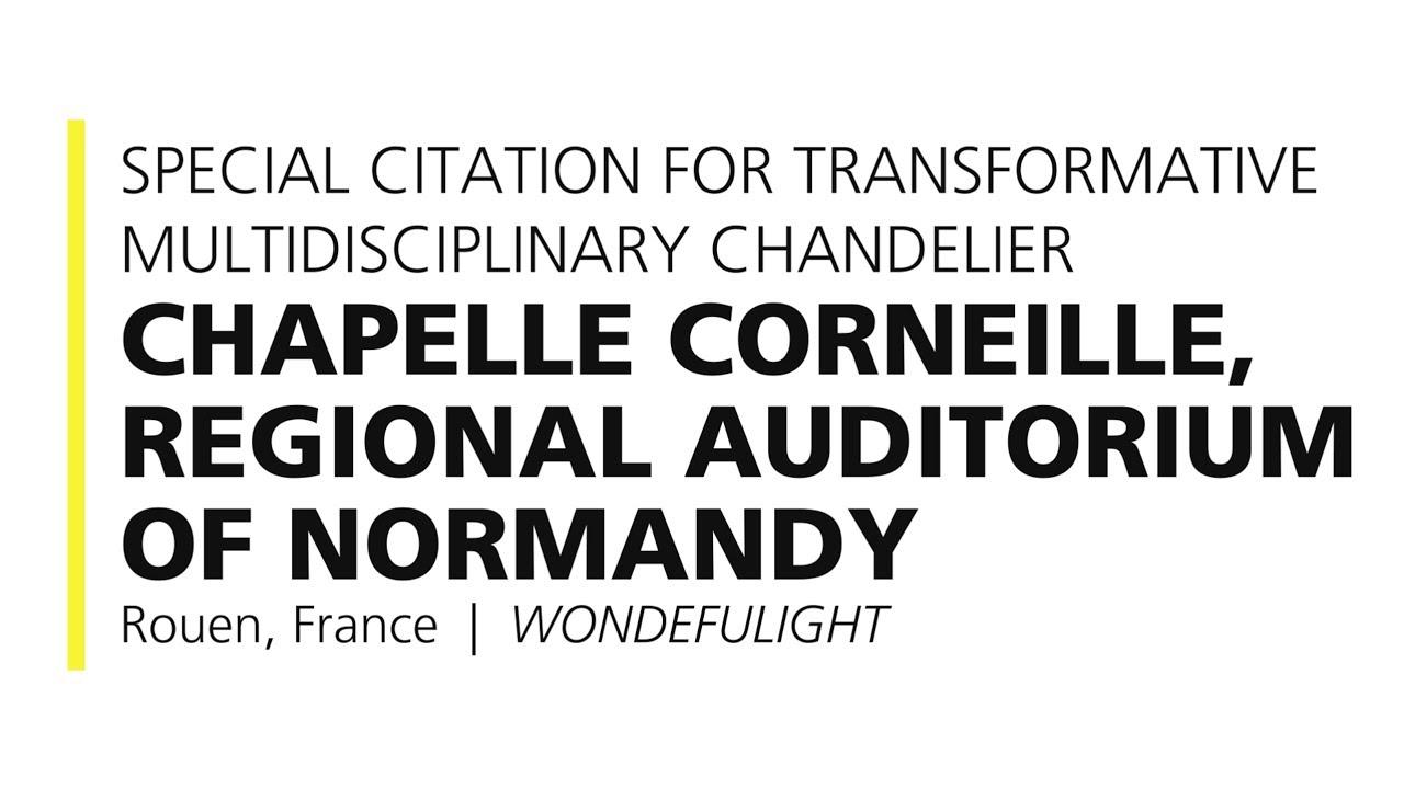 Chapelle Corneille Regional Auditorium Of Normandy 2017 Special Citation