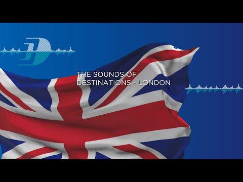 The Sounds of Destinations - London