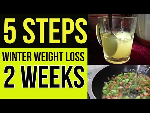 5 STEPS TO LOSE WEIGHT IN 2 WEEKS  || Diet Plan For Weight Loss In Winter