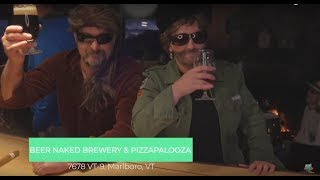 Beer Naked Brewery & Pizzapalooza on The Visitors Guide to Southern VT