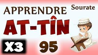 Apprendre Sourate At-Tîn 95 (Répété 3 Fois) Cours Tajwid Coran [apprendre Le Coran Pour Les Petits]