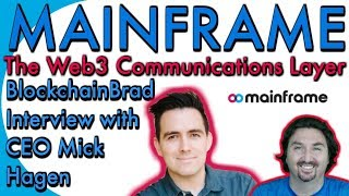 Mainframe CEO Mick chats with BCB about a new web3 communications layer