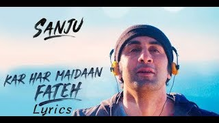 Download lagu Kar Har Maidan Fateh Video Lyrics | Ranbir Kapoor | Sukhwinder Singh | Shreya Ghoshal