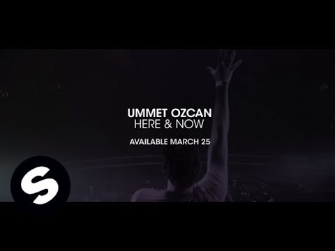 Ummet Ozcan - Here & Now (Preview) [Available Now]