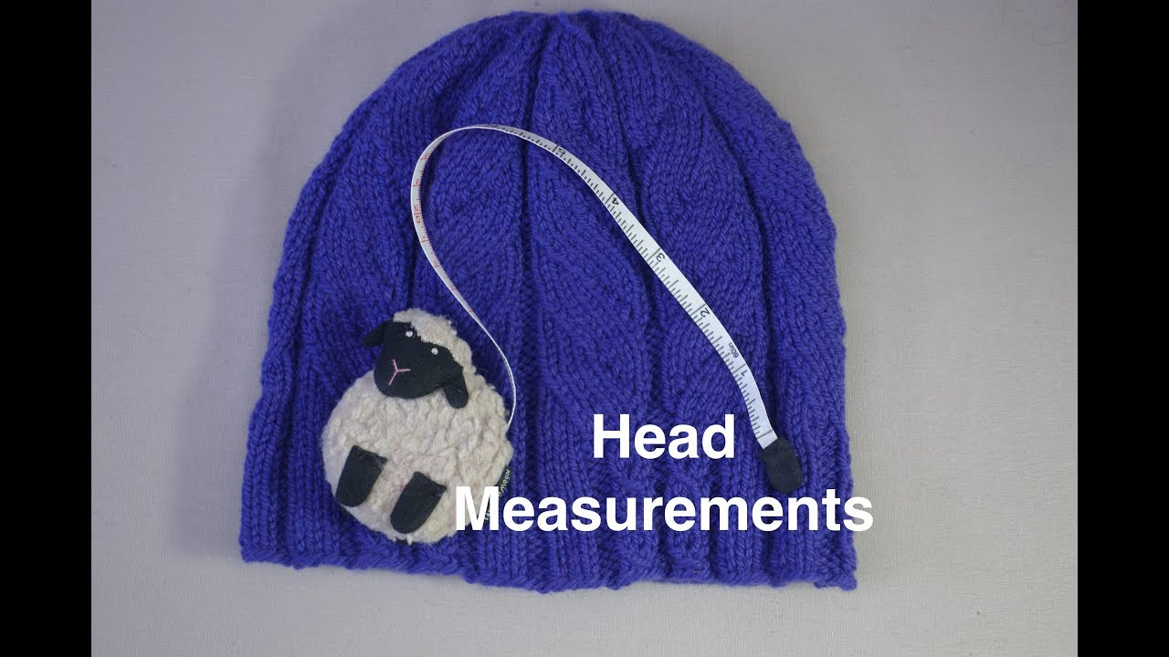 18faeca5793 How to Measure a Head for a Knitted Hat - YouTube
