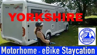 Motorhome Adventure Staycation with our eBikes | Yorkshire