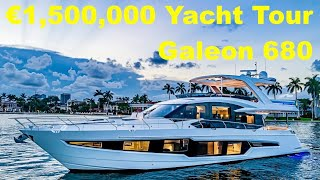 €1,500,000 Yacht Tour : Galeon 680