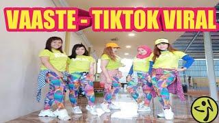 VAASTE - DJ REMIX - TIKTOK VIRAL - ZUMBA DANCE