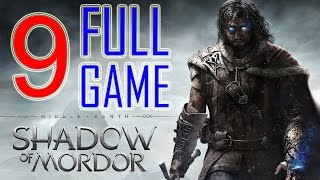 Middle Earth Shadow of Mordor Walkthrough Part 9 PS4 Gameplay lets play playthrough - No Commentary
