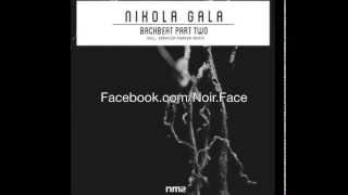 Nikola Gala  The Trap [Original Mix] - Noir Music