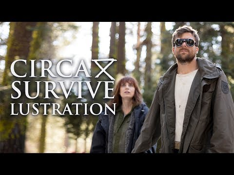Circa Survive - Lustration (Official Music Video)