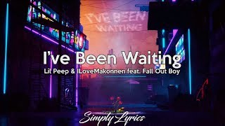 Lil Peep & ILoveMakonnen feat. Fall Out Boy – I've Been Waiting | Lyrics Video