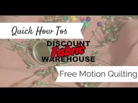 Quick How-Tos:  Free Motion Quilting | Discount Fabric Warehouse