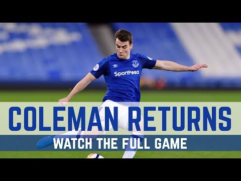 FULL GAME:  EVERTON U23s 3-0 PORTSMOUTH U23s - COLEMAN IS BACK