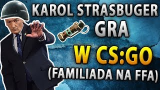 Karol Strasburger gra w CS GO ? (Familiada na FFA)