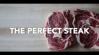How to Cook the Perfect Steak …