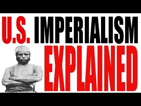 U.S. Imperialism Explained: US History Review