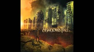 Shadows Fall - Fire from the Sky (NEW SONG 2012)