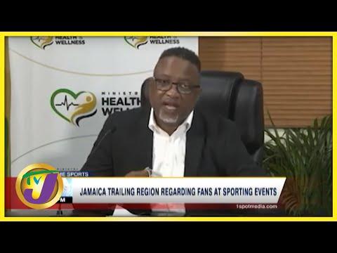 Jamaica Trailing Region Regarding Fans at Sporting Events - Sept 27 2021
